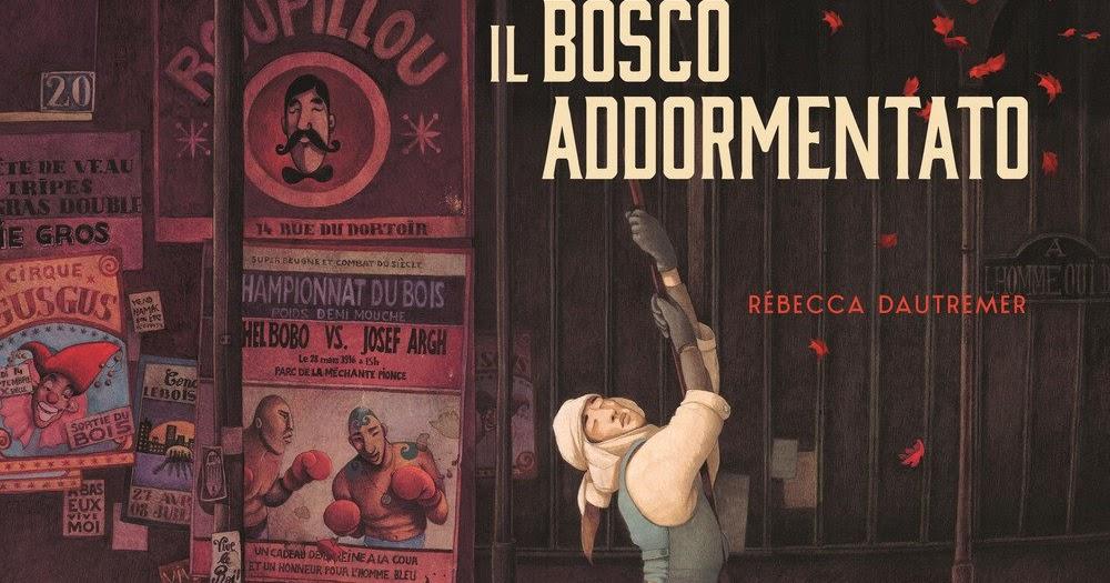 Libreria Torriani Di Canzo Rebecca Dautremer Il Bosco Addormentato