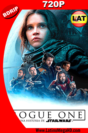 Rogue One: Una Historia De Star Wars (2016) Latino HD BDRIP 720p ()