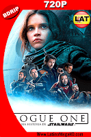 Rogue One: Una Historia De Star Wars (2016) Latino HD BDRIP 720p - 2016
