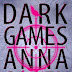 """Dark Games"" di Anna Carey"