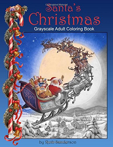 Santas Christmas By Ruth Sanderson