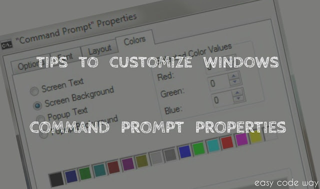 Customize Command Prompt Properties