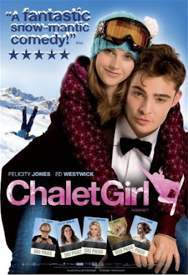 Chalet Girl movie poster starring Felicity Jones and Ed westwick, Chuck /bass from Gossip girl. Great Autumn and wnter sports movie about skiing and snow boarding. Also starring Tamsin Egerton and Bill Bailey.