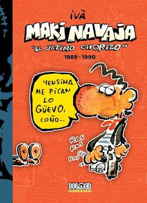 Makinavaja, el último chorizo 1989-1990 - Ivà (2015)
