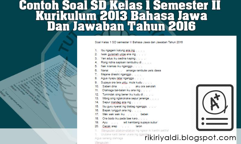 Contoh Soal Sd Kelas 1 Semester Ii Kurikulum 2013 Bahasa Jawa Dan Jawaban Tahun 2016 Belajar