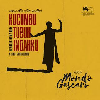 Various Artists - Kucumbu Tubuh Indahku (Memories of My Body) [Original Motion Picture Soundtrack] on iTunes