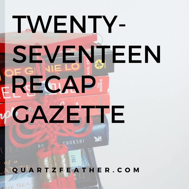 Twenty-Seventeen Recap Gazette