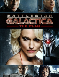 Battlestar Galactica: The Plan | Bmovies