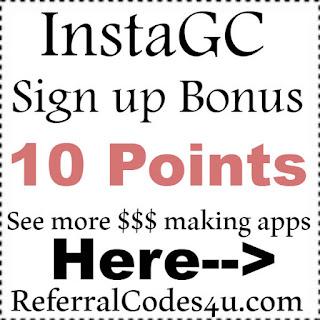 InstaGC Refer A Friend Bonus, InstaGC Codes 2017, InstaGC Promo Codes 2017