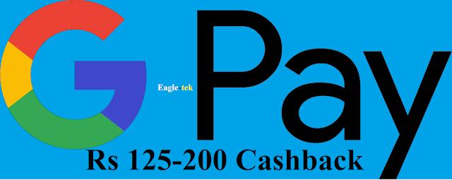 Google Pay App Rs 125-200 Cashback offer