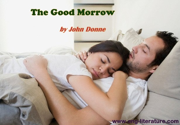 "Consider John Donne's ""The Good Morrow"" as Metaphysical Love Poem"