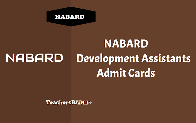nabard development assistants recruitment 2018,online application from,last date for apply,exam date,admit cards,selection list,results