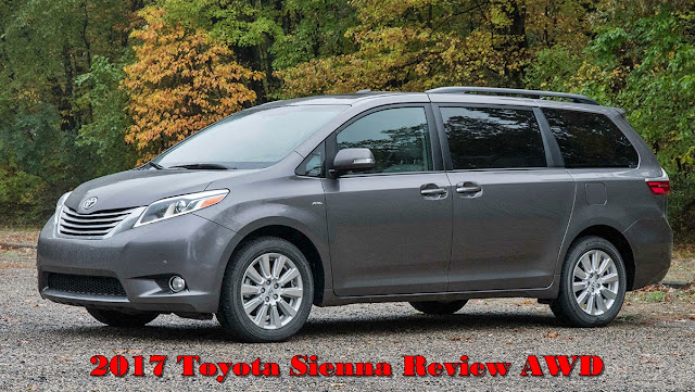 2017 Toyota Sienna Review AWD