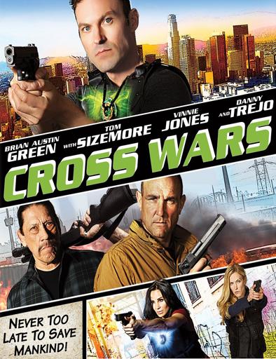 Ver Cross Wars (2017) Online