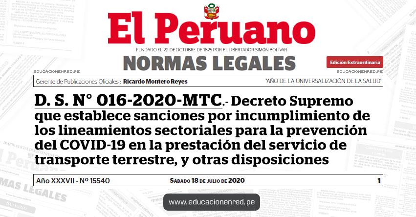 D. S. N° 016-2020-MTC.- Decreto Supremo que establece sanciones por incumplimiento de los lineamientos sectoriales para la prevención del COVID-19 en la prestación del servicio de transporte terrestre, y otras disposiciones