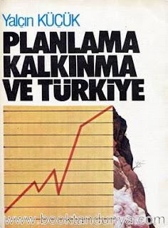 Yalçın Küçük - Planlama Kalkınma ve Türkiye