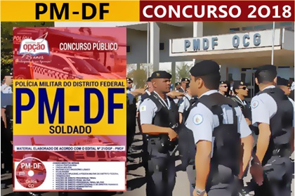 Concurso Polícia Militar do Distrito Federal - PM-DF 2018 Soldado