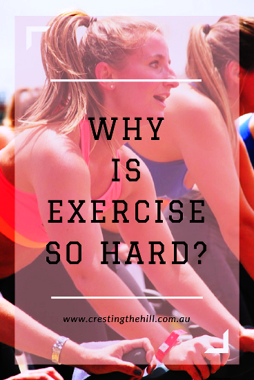 Why is exercise so hard for me? Why couldn't I be one of those women who love getting hot and sweaty at the gym?