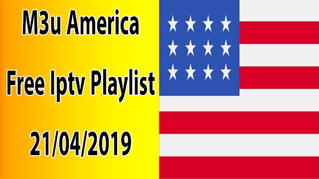 M3u America Free Iptv Playlist 21/04/2019