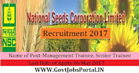 National Seeds Corporation Recruitment 2017 – 188 Management Trainee, Senior Trainee