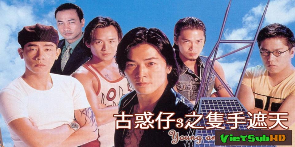 Phim Người Trong Giang Hồ 3: Chiếc Thủ Chế Thiên Lồng tiếng HD | Young and Dangerous 3 1996