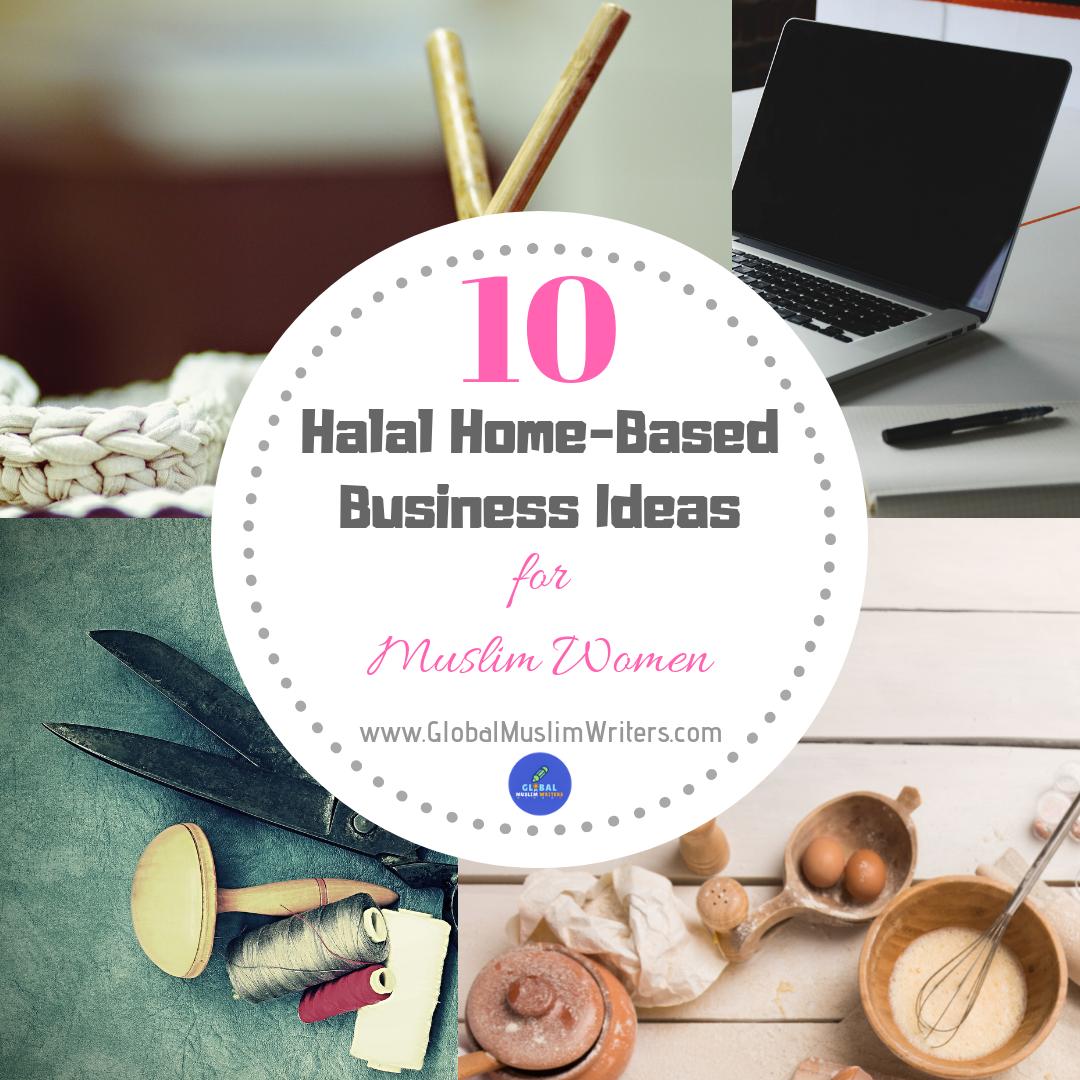 10 Halal Home Based Business Ideas For Muslim Women Global Muslim
