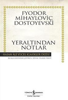Fyodor Mihayloviç Dostoyevski - Yeraltından Notlar