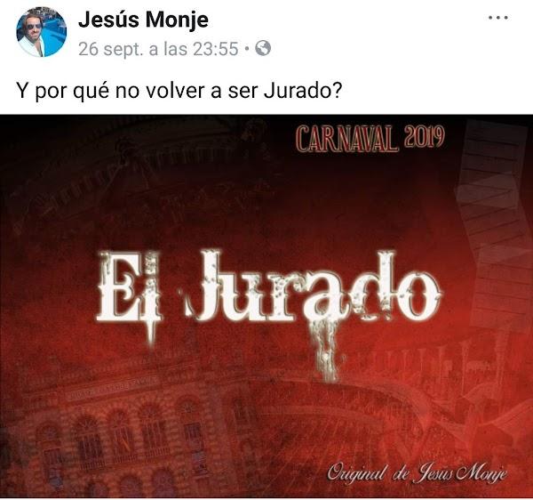 Jesús Monje regresa al COAC 2019 con la comparsa 'El Jurado'