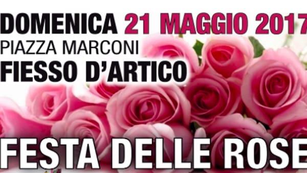 Fiori 21 Maggio 2017.Festa Delle Rose E Non Solo Domenica Tra Fiori E Specialita