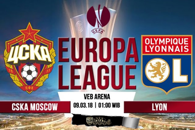 Prediksi CSKA Moscow Vs Lyon, Jumat 09 Maret 2018 Pukul 01.00 WIB