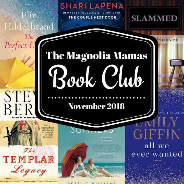 The Magnolia Mamas Book Club - November 2018