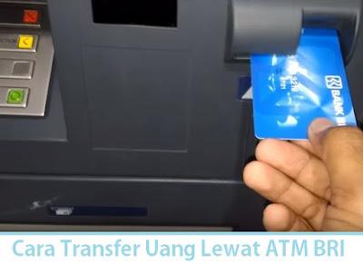 Cara Transfer Uang Lewat ATM BRI (Termudah.com)