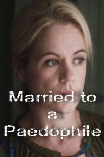 Watch Married to a Paedophile Online Free 2018 Putlocker