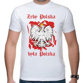 Koszulka Żeby Polska była Polską