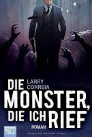 Correia, Larry-Die Monster, die ich rief