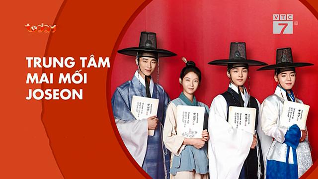 Trung Tâm Mai Mối Joseon Trọn Bộ Tập Cuối (Phim Hàn Quốc VTC7 Today TV Lồng Tiếng)