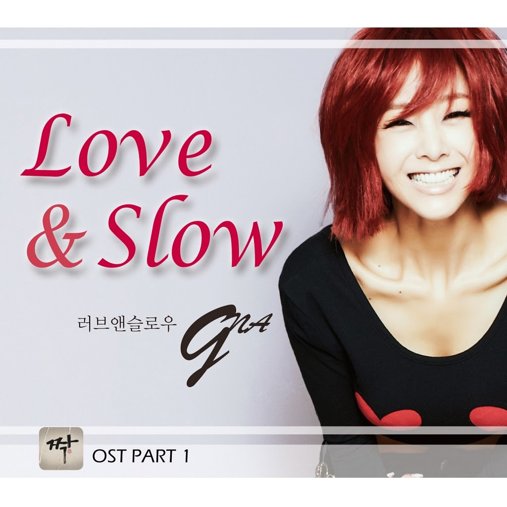 [Single] G.NA – Love & Slow (Mate OST)
