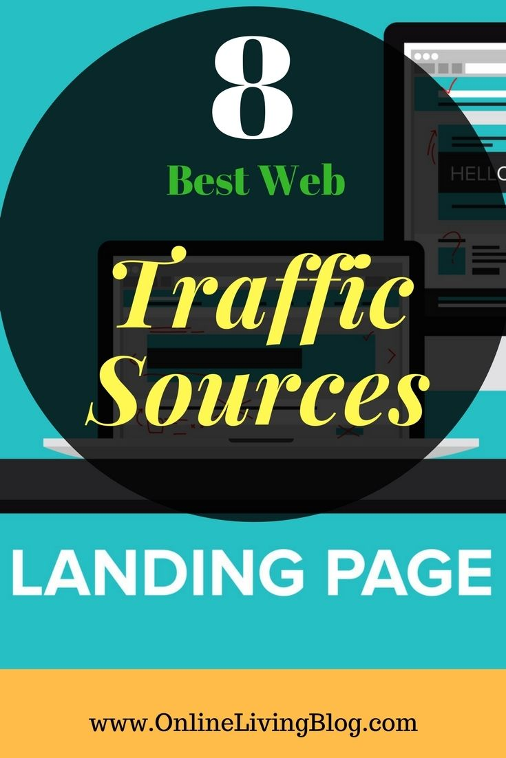8 Proven Paid Web Traffic Sources For Your Landing Pages