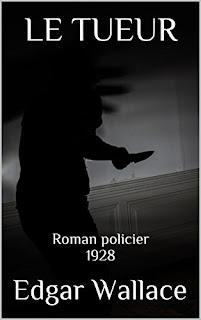 Le Tueur: Roman Policier de Edgar Wallace PDF