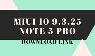 MIUI 10 9 3 25 GLOBAL BETA UPDATE NOTE 5 PRO WITH ANDROID