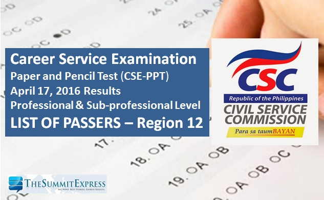 Region 12 Passers announced for April 2016 Civil Service Exam (CSE-PPT) results
