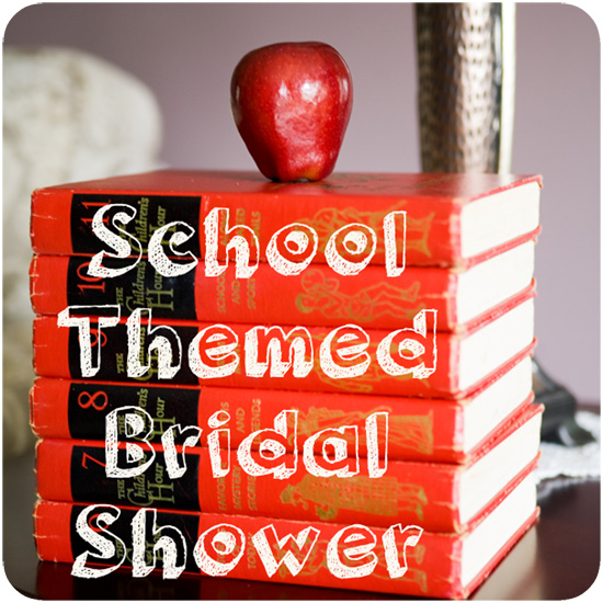 School Themed Bridal Shower