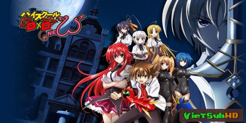 Phim High School Dxd New BD Full 12/12 VietSub HD | High School Dxd New BD 2014