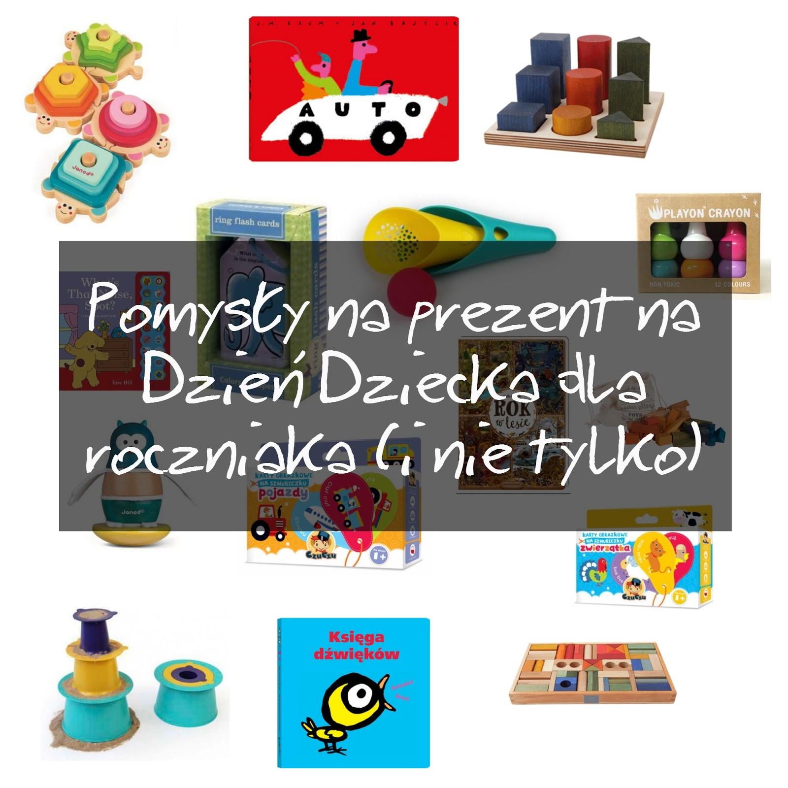 Pomysły na prezent dla rocznego dziecka