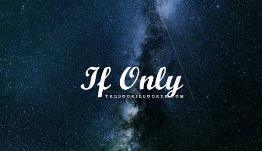 Book Review: If Only by Innayah Putri