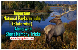 Important National Parks in India (State wise) Along with Short Memory Tricks