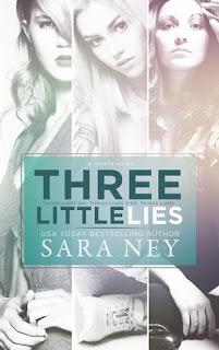 Three Little Lies by Sara Ney