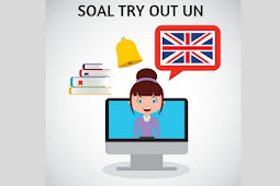 Download Soal Latihan TPUN / Try Out UN dan Kunci Bahasa Inggris 2019