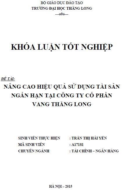 Nâng cao hiệu quả sử dụng tài sản ngắn hạn tại Công ty Cổ phần Vang Thăng Long