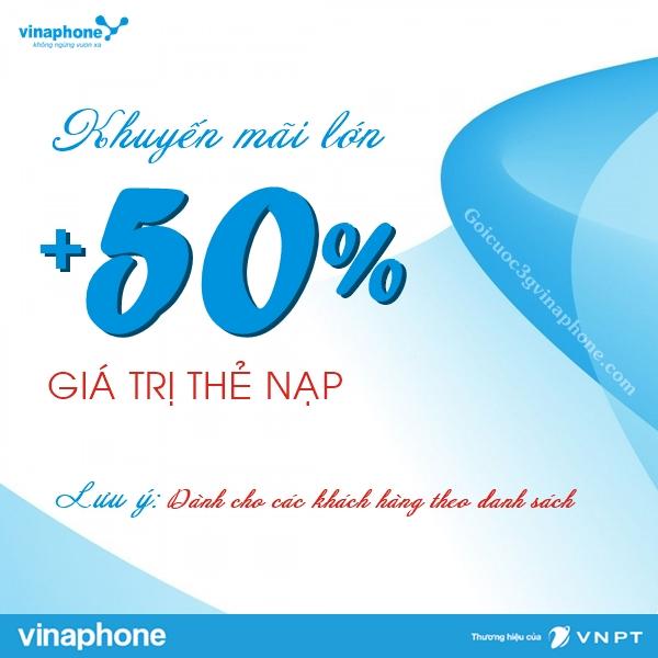 Khuyến mãi 50% Vinaphone nạp thẻ theo danh sách